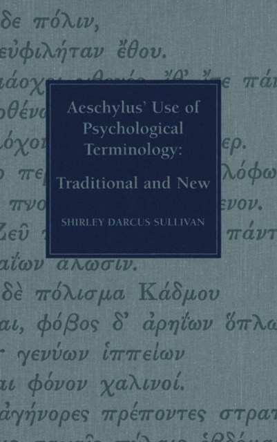 (ebook) Aeschylus' Use of Psychological Terminology