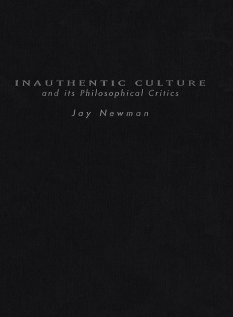 (ebook) Inauthentic Culture and Its Philosophical Critics