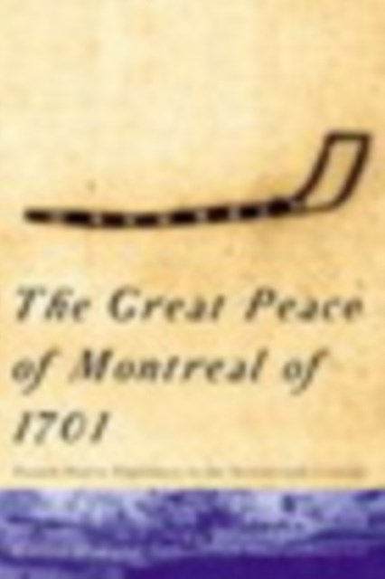 Great Peace of Montreal of 1701