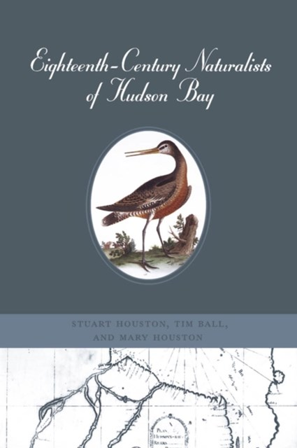 (ebook) Eighteenth-Century Naturalists of Hudson Bay