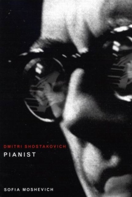 (ebook) Dmitri Shostakovich, Pianist