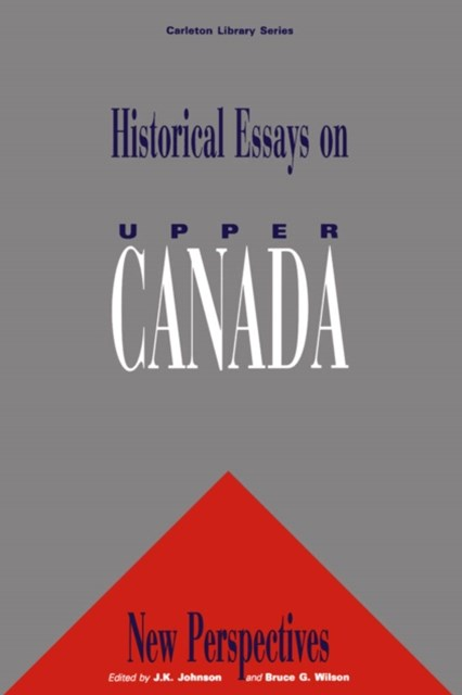 (ebook) Historical Essays on Upper Canada