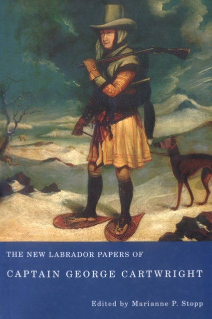 (ebook) New Labrador Papers of Captain George Cartwright