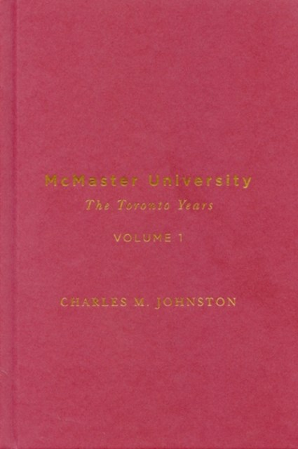(ebook) McMaster University, Volume 1
