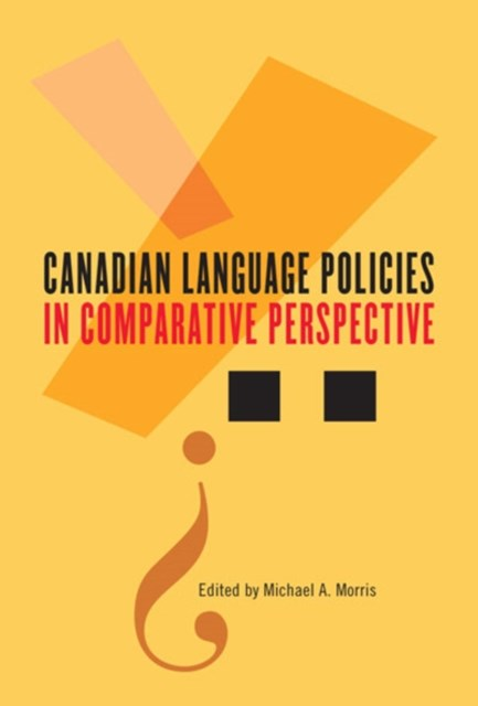 (ebook) Canadian Language Policies in Comparative Perspective