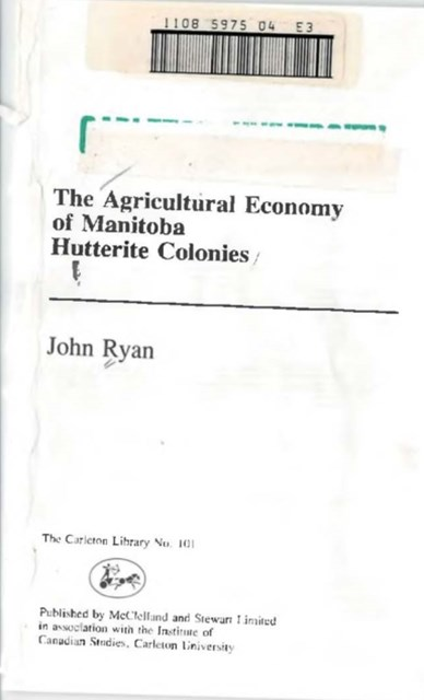 Agricultural Economy of Manitoba Hutterite Colonies