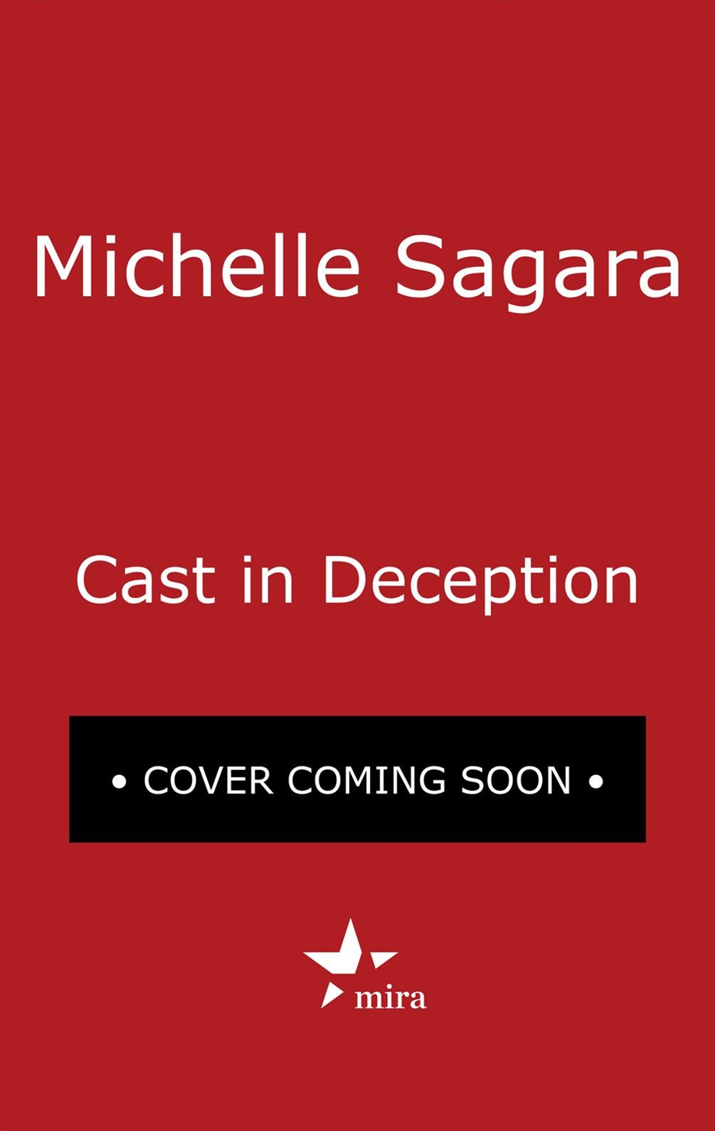 Cast in Deception