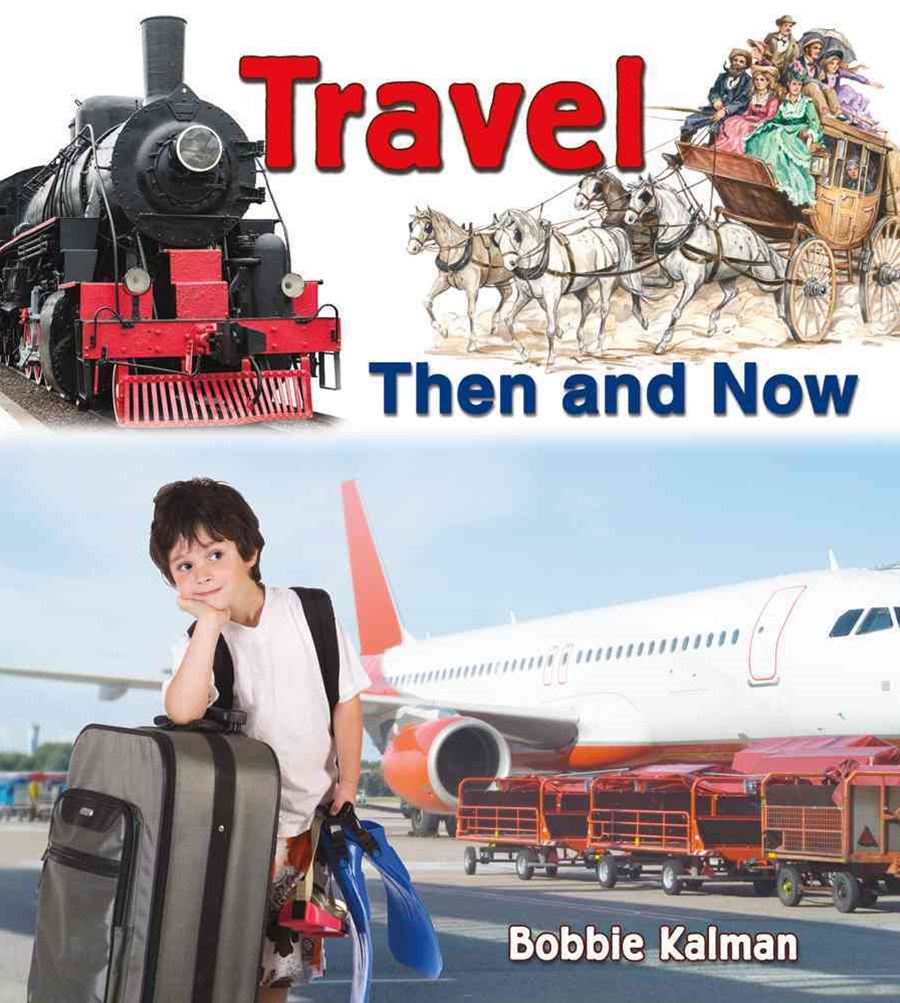 Travel Then and Now