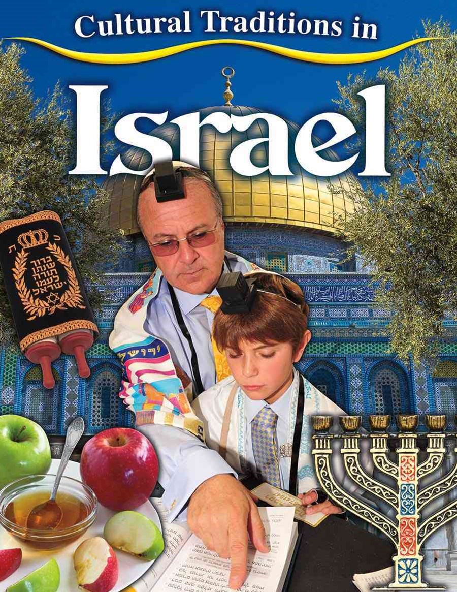 Cultural Traditions in Israel - Cultural Traditions in My World