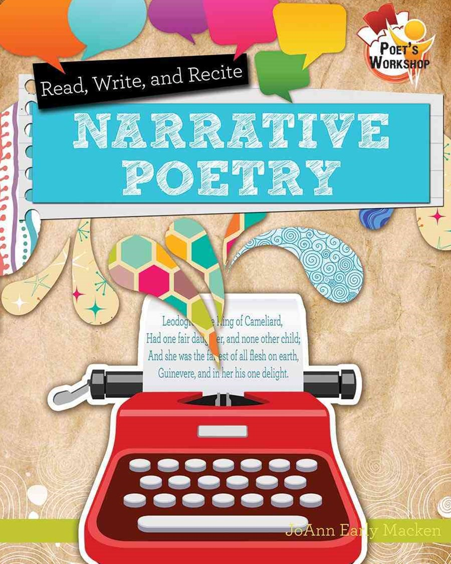 Read Recite and Write Narrative Poems - Poets Workshop