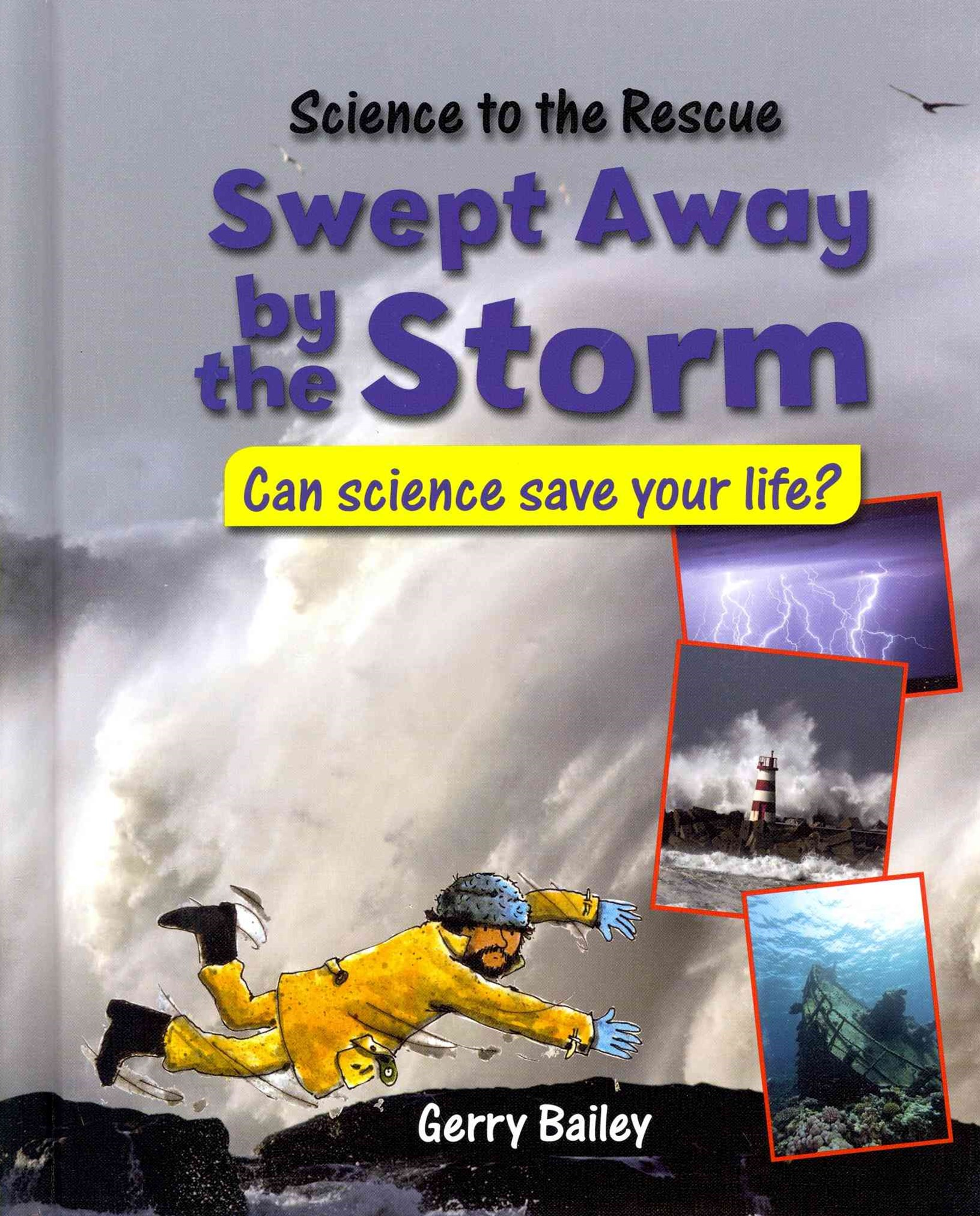Swept Away by the Storm