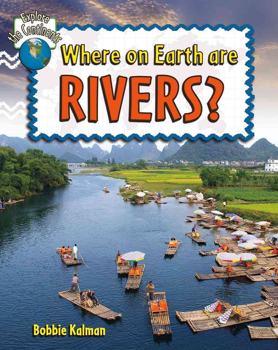 Where on Earth Are Rivers?