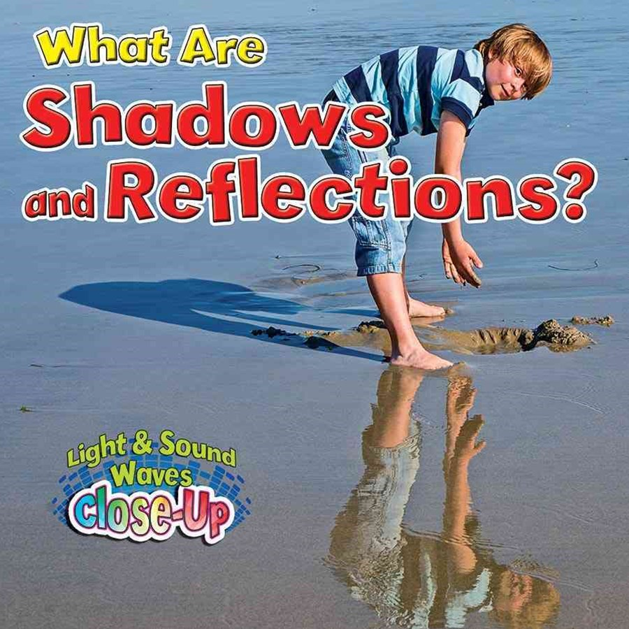 What Are Shadows and Reflections? - Light and Sound Waves Close-Up