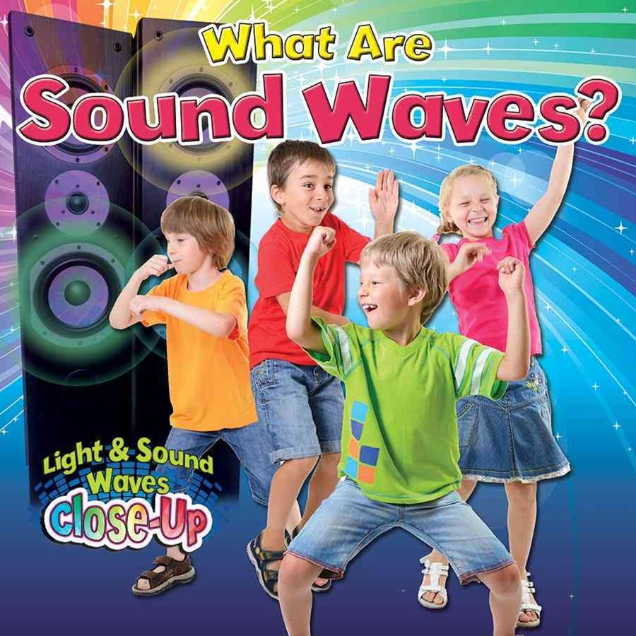 What are Sound Waves? - Light and Sound Waves Close-Up