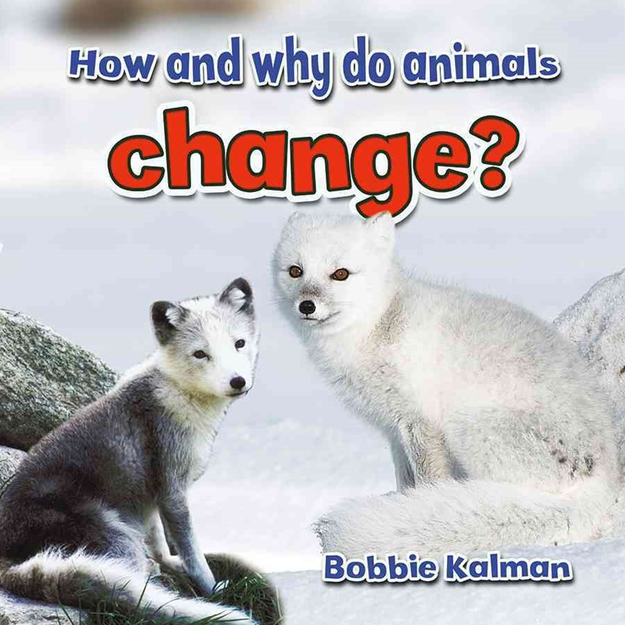 How and Why Do Animals Change As They Grow?