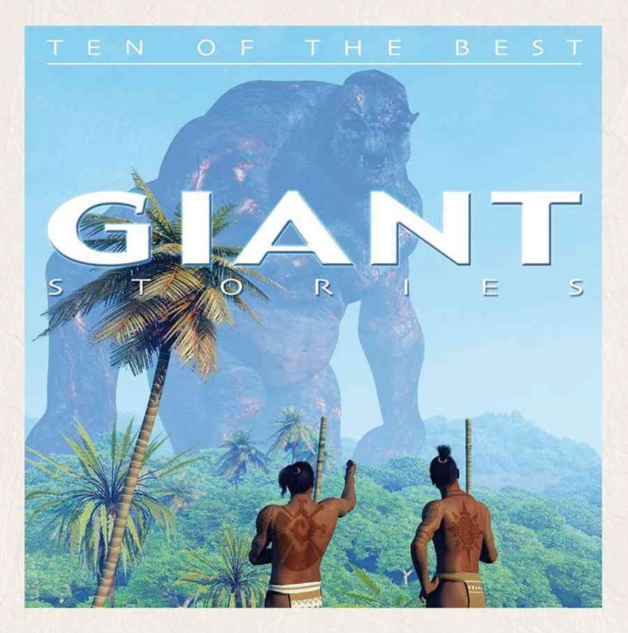 Ten of the Best Giant Stories