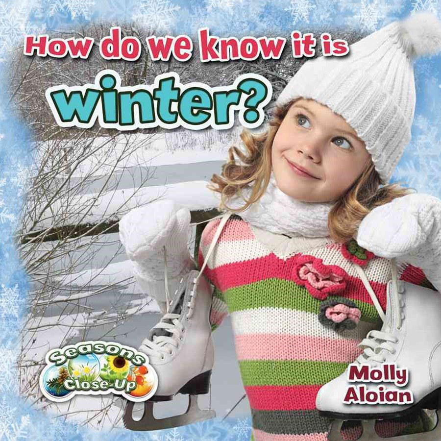 How Do We Know It Is Winter?