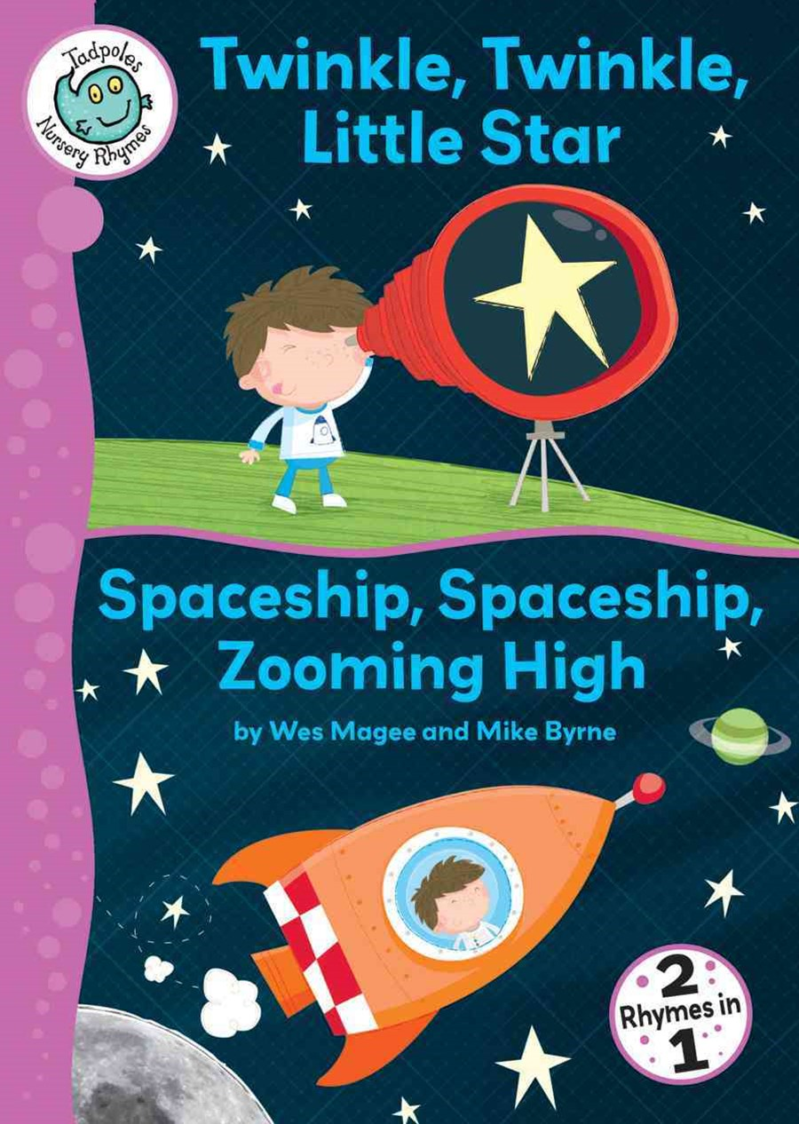 Twinkle, Twinkle, Little Star ; and, Spaceship, Spaceship, Zooming High