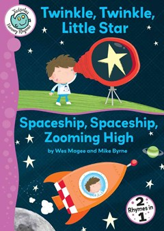 Twinkle, Twinkle, Little Star ; and, Spaceship, Spaceship, Zooming