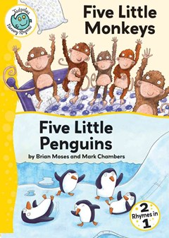 Five Little Monkeys ; Five Little Penguins