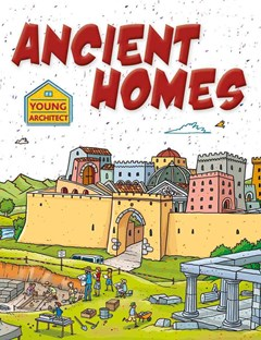 Ancient Homes - Young Architect