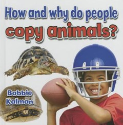 How and Why Do People Copy Animals?