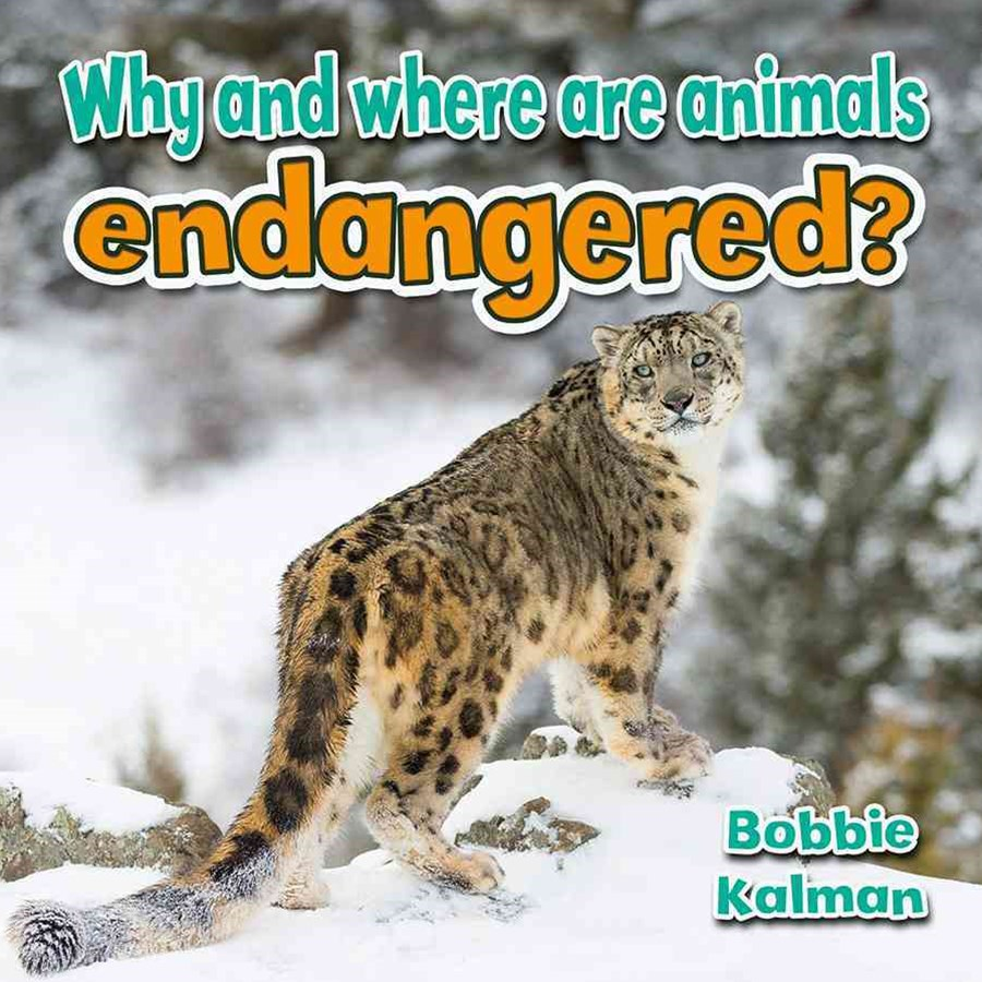 Why and Where are Animals Endangered - Animals Close-Up