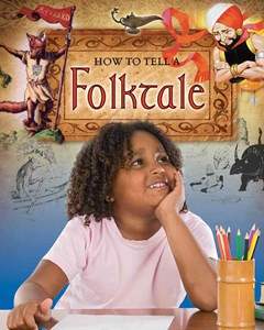 How to Tell a Folktale