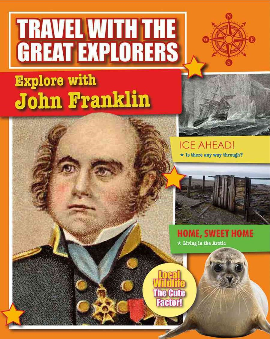 Explore With John Franklin - Travel With Great Explorers
