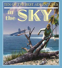 Ten of the Best Adventures in the Sky