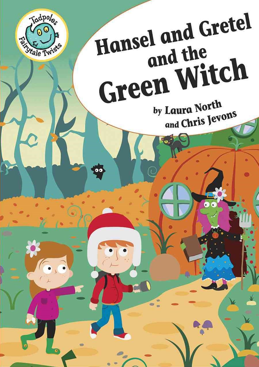 Hansel and Gretel and the Green Witch