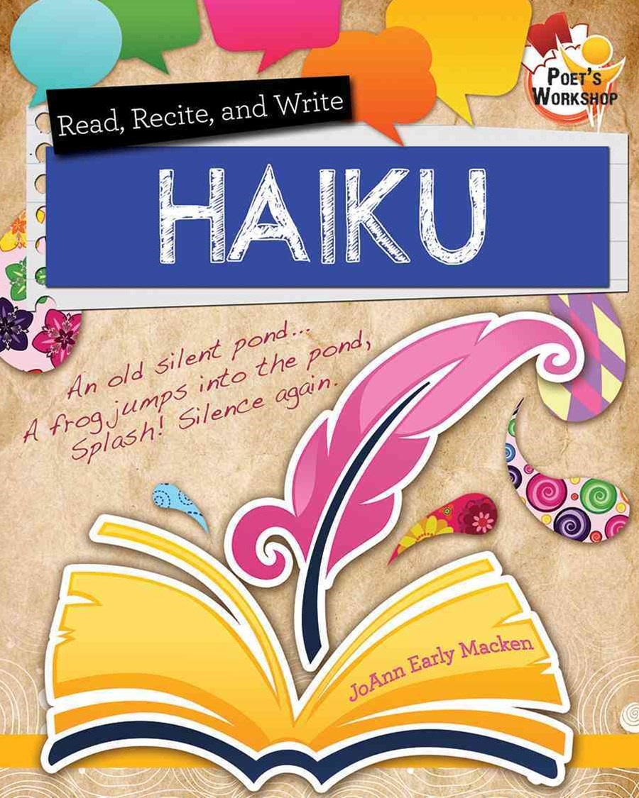 Read Recite and Write Hailku - Poets Workshop