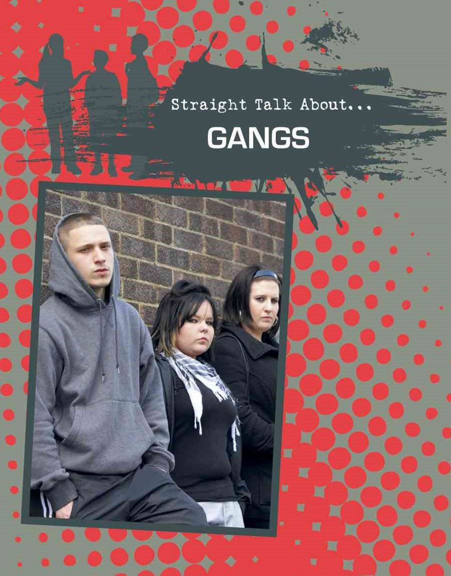Gangs - Straight Talk About