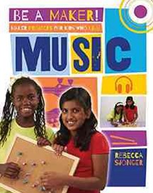 Maker Projects for Kids Who Love Music - Be a Maker!