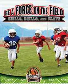 Be a Force on the Field
