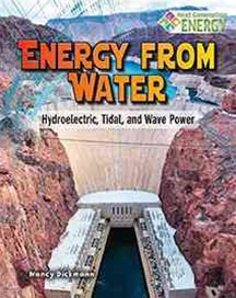 Energy from Water: Hydroelectric Tidal and Wave Power - Next Generation Energy