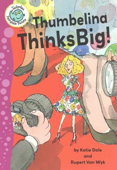 Thumbelina Thinks Big