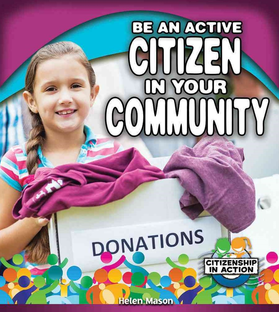 Be an Active Citizen in Your Community