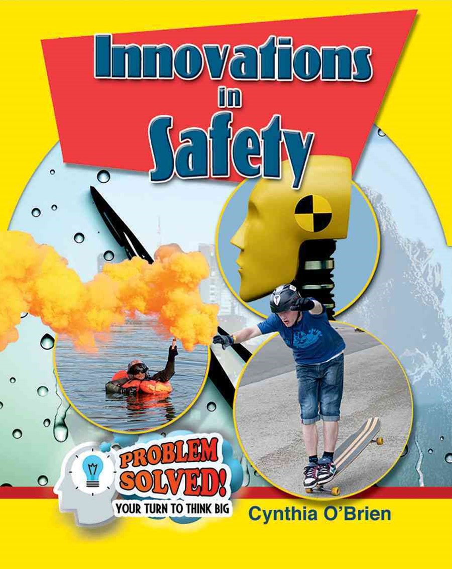 Innovations In Safety - Problem Solved