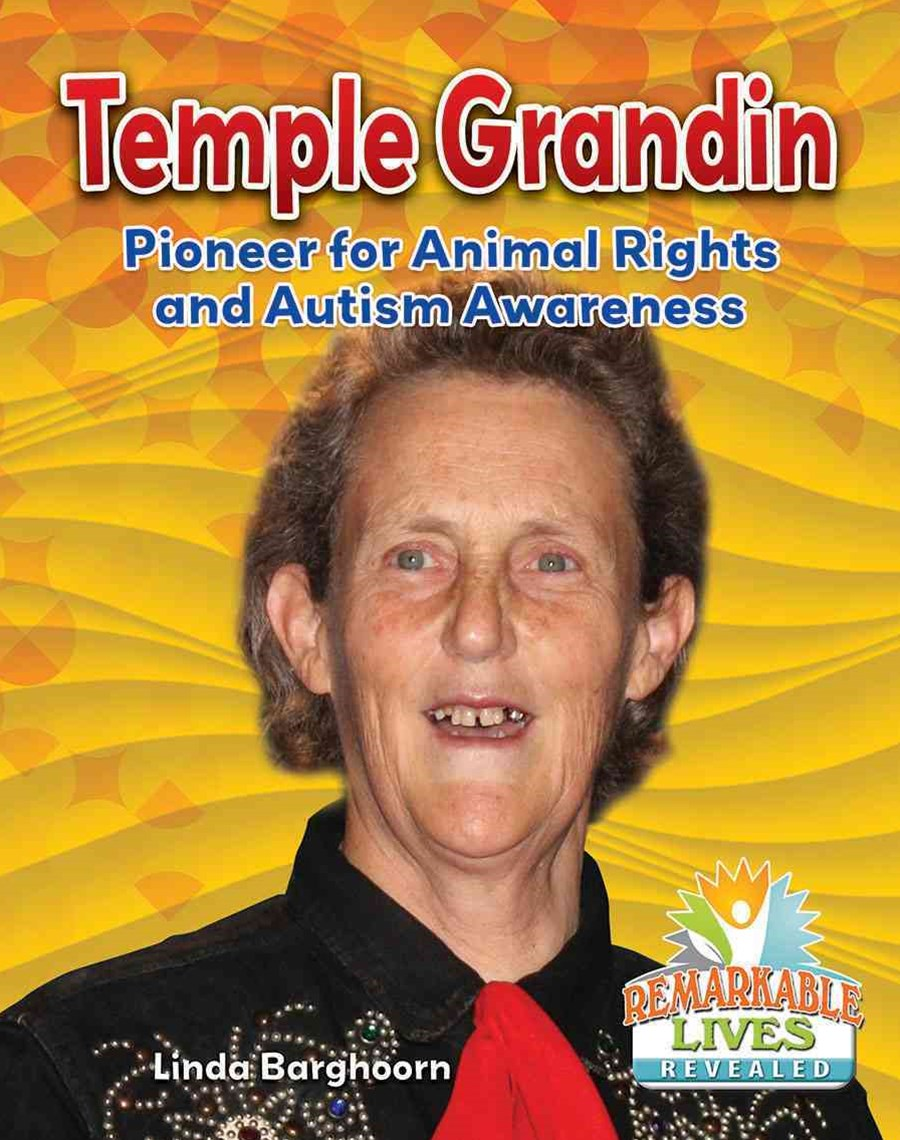 Temple Grandin - Pioneer for Animal Rights and Autism Awareness - Remarkable Lives Revealed