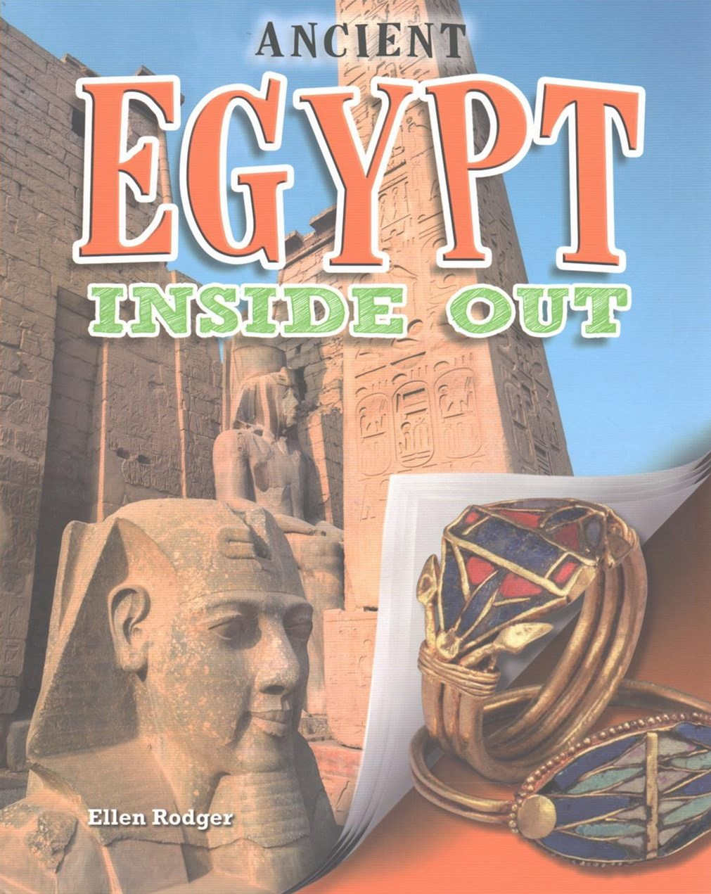 Ancient Egypt Inside Out - Ancient Worlds Inside Out