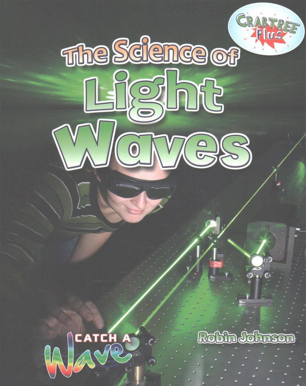 The Science of Light Waves - Catch a Wave