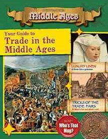 Your Guide to Trade in the Middle Ages - Destination: Middle Ages