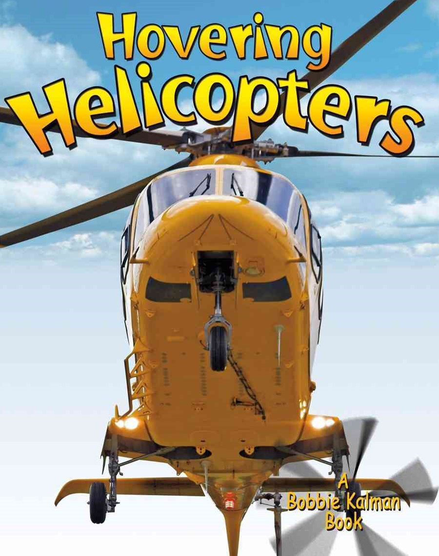 Hovering Helicopters - Vehicles on the Move
