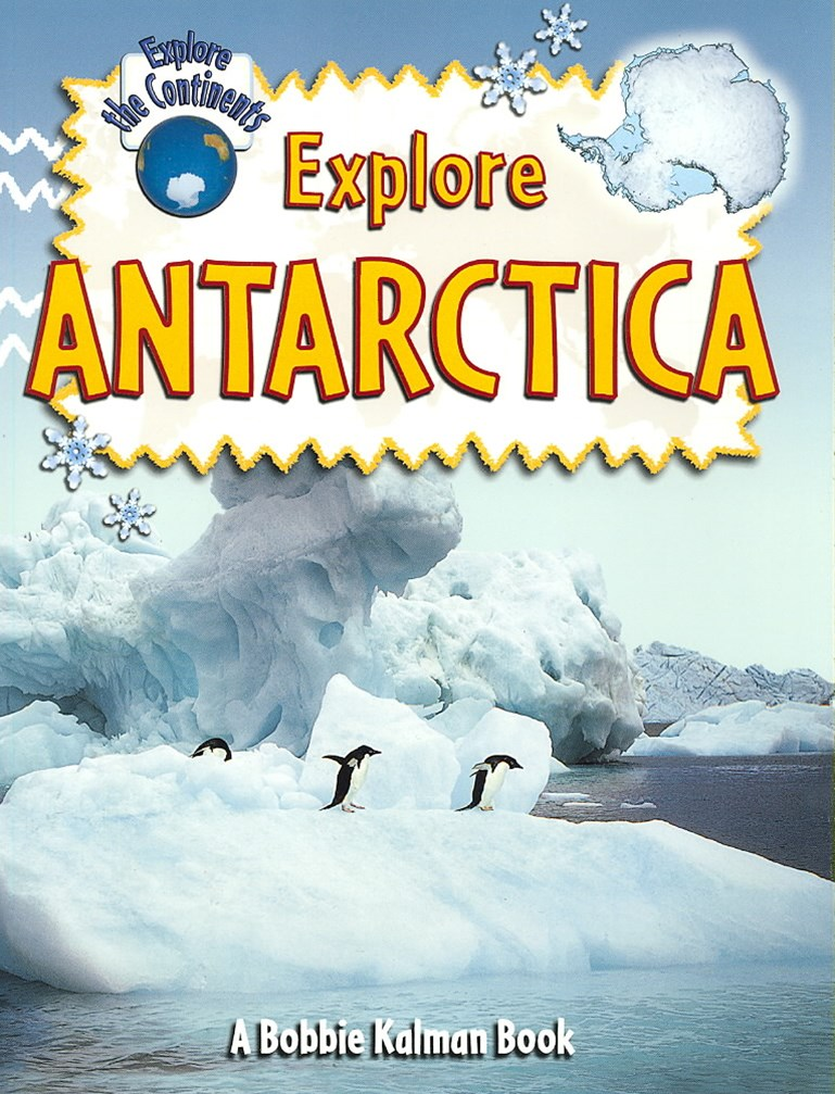 Explore Antarctica - Explore the Continents