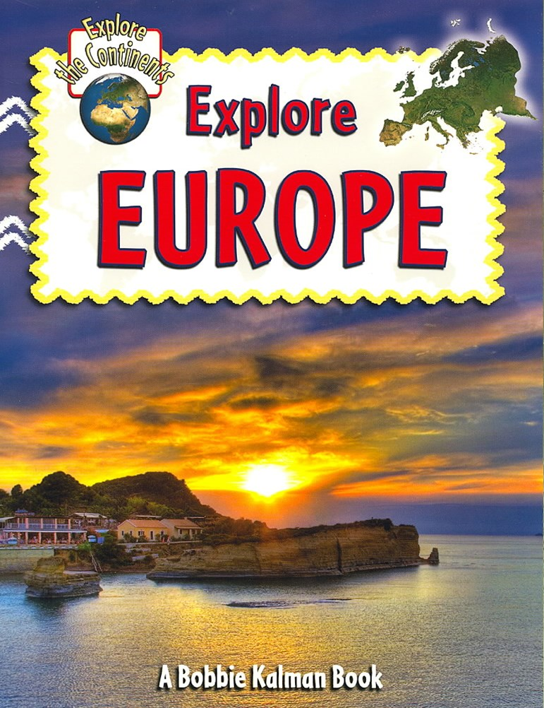 Explore Europe - Explore the Continents