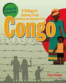 A Refugee's Journey from The Democratic Republic of Congo - Leaving My Homeland