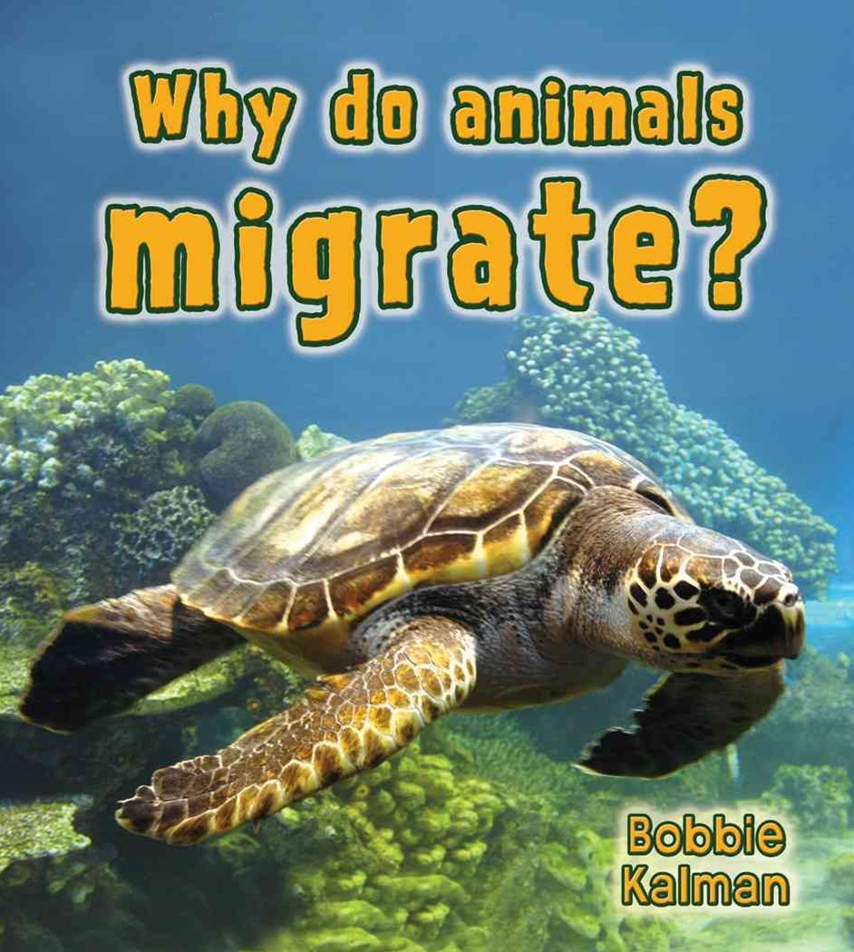 Why Do Animals Migrate?