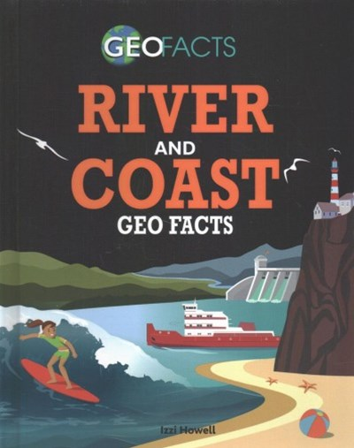 River and Coast Geo Facts