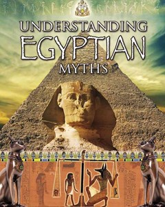 Understanding Egyptian Myths